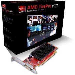 AMD Firepro 2270 - for professional 2D commerical